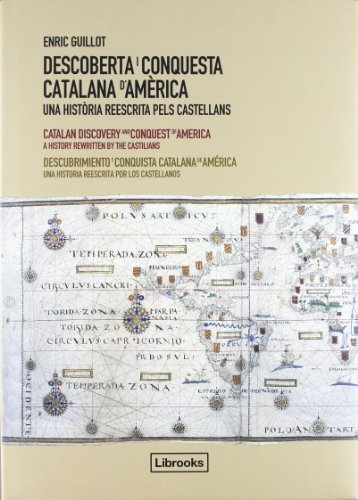 9788493891039: Descoberta I Conquesta Catalana D'America - Edició Trilingüe (Inedita)