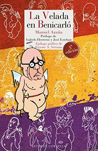 9788493891367: La velada en Benicarló: Diario de la guerra de España (Literatura Reino de Cordelia)