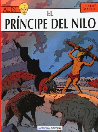 9788493892500: Principe del nilo, el (Alix)