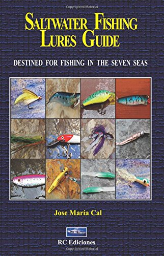 9788493897031: saltwater fishing lures guide: destined for fishing in the seven seas