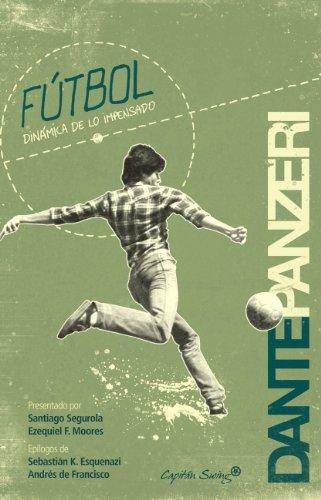 9788493898588: Fútbol.: Dinámica de lo impensado. (Entrelineas)