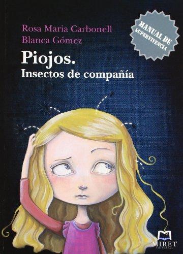 9788493899233: PIOJOS. Insectos de compañía