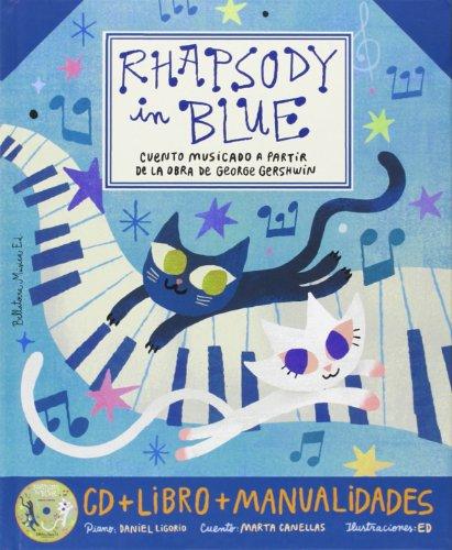 9788493902766: Rhapsody in blue + cd castella (Grandes obras para niños)