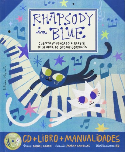 RHAPSODY IN BLUE + CD: CANELLAS, MARTA