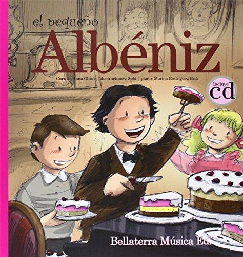 9788493902780: El pequeño Albéniz: Les aventures del jove Albéniz (Els grans compositors i els nens)