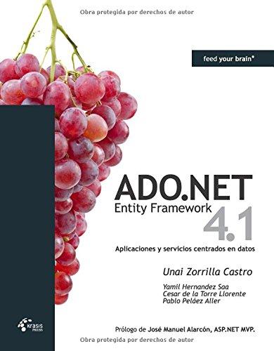 9788493903633: ADO.NET Entity Framework 4.1 - Aplicaciones y servicios centrados en datos