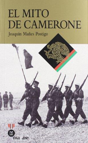 El mito de Camerone (Paperback): Joaquin Manes Postigo
