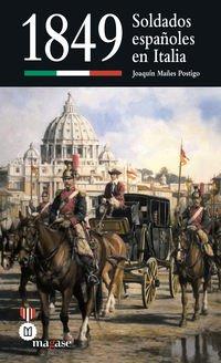 1849 : soldados españoles en Italia (Paperback): Joaquin Manes Postigo