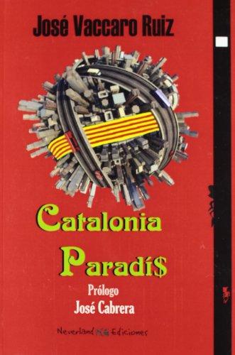 9788493904319: Catalonia Paradis