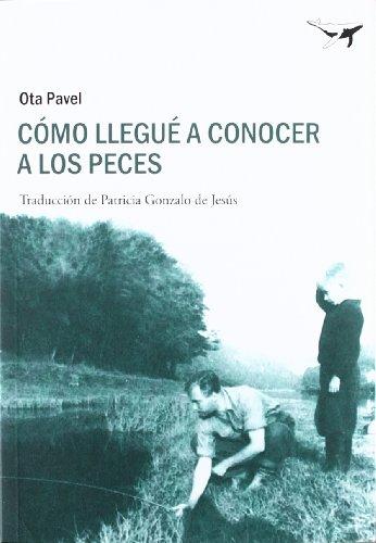 9788493907631: Cómo llegué a conocer a los peces / How i came to know fish (Sajalín) (Spanish Edition)