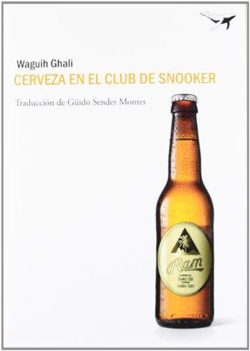 9788493907679: Cerveza en el club de snooker (Sajalín)