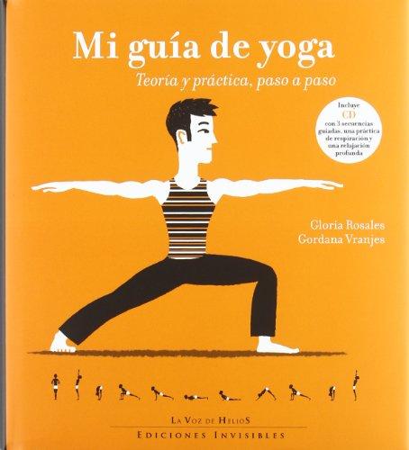 9788493910679: Mi guía de yoga: Teoría y práctica, paso a paso (La Voz de Helios)