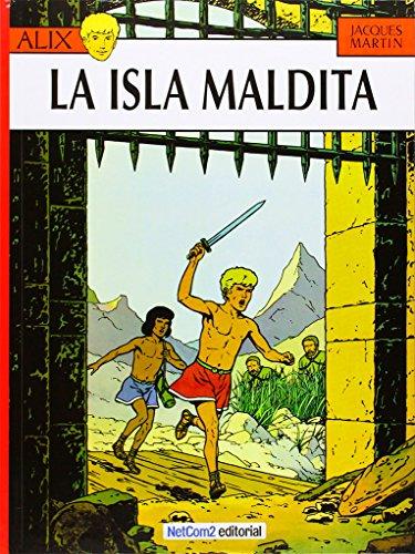 9788493911621: AVENTURAS DE ALIX 03 LA ISLA MALDITA
