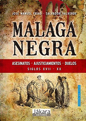 9788493912086: Malaga Negra