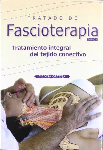 9788493913250: Tratado de fascioterapia 1