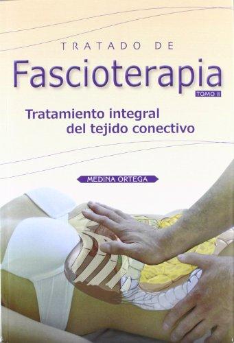 9788493913267: Tratado de fascioterapia 2