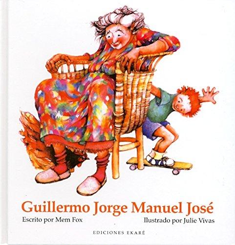9788493913809: Guillermo Jorge Manuel José (Bosque de libros)