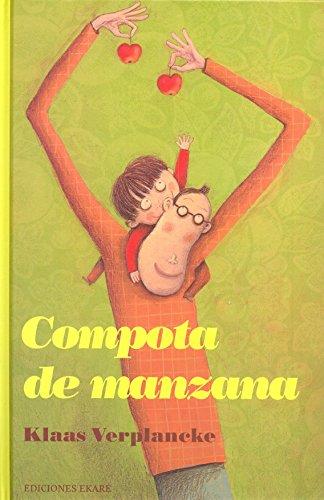 9788493913816: Compota De Manzana / Applesauce (Spanish Edition)