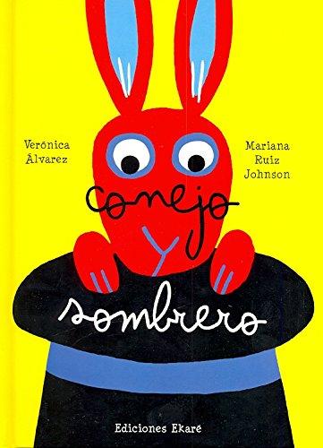 9788493913830: Conejo y Sombrero (Spanish Edition)