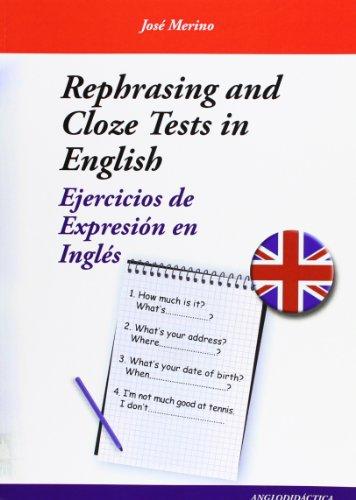 Rephrasing and Cloze Test in English: Merino, Jose