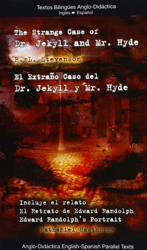 9788493916398: El extraño caso del dr. Jekill y el sr. Hyde = The strange case of Dr. Jekill and Mr. Hyde
