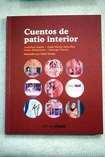 CUENTOS DE PATIO INTERIOR: Jonathan García, Jorge