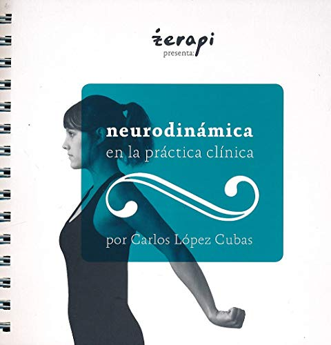 9788493918712: neurodinámica en la práctica clínica