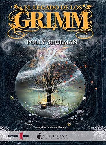 9788493920050: El legado de los Grimm / The Grimm Legacy (Spanish Edition)