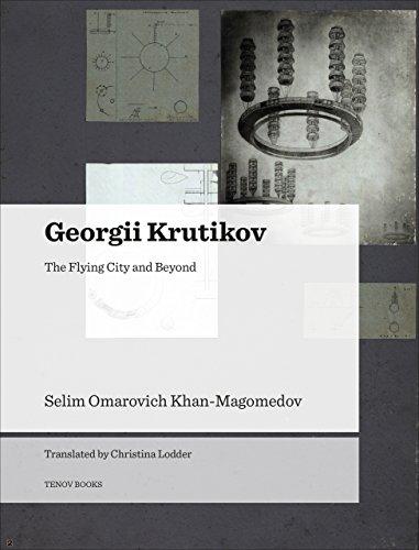 9788493923181: Georgii Krutikov: The Flying City and Beyond