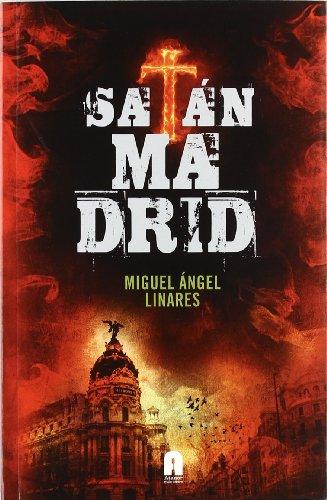 9788493925345: Satán Madrid (Imagina (atanor))