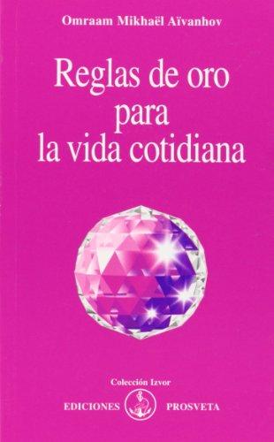 9788493926328: REGLAS DE ORO PARA LA VIDA COTIDIANA