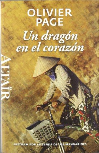 9788493927455: DRAGON EN EL CORAZON, UN
