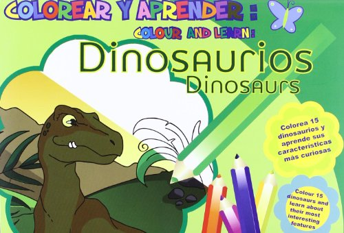 9788493928148: Colorear Y Aprender: Dinosaurios (Colorear y aprender//Colour and learn)