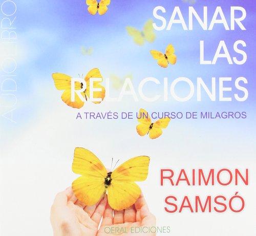 9788493928223: Sanar las relaciones (audiolibro)