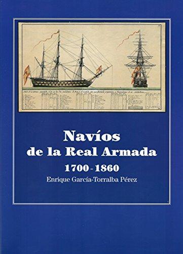 9788493930349: Navíos de la Real Armada 1700-1860