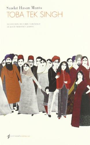 Toba Tek Singh (9788493930813) by Saadat Hasan Manto