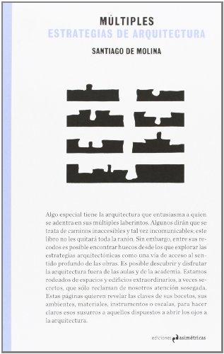 9788493932756: Múltiples estrategias de arquitectura (Ventana impresa)