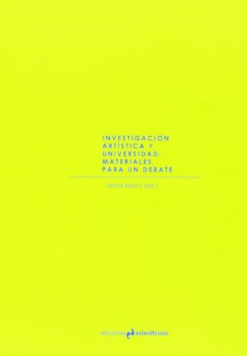 9788493932794: Investigación Artística Y Universidad