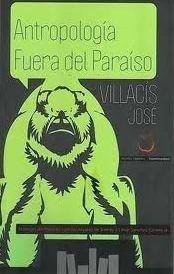 Antropología Fuera del Paraíso: José Villacis González.