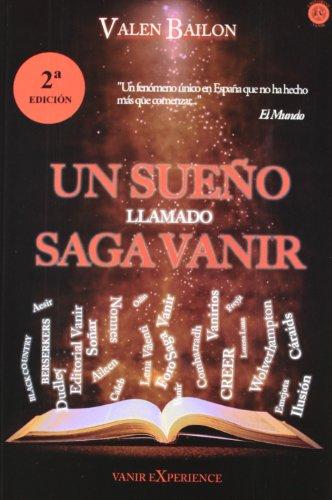 9788493933869: Un Sueño Llamado Saga Vanir