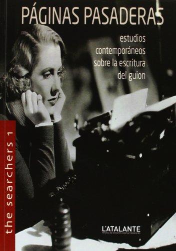 9788493936679: Páginas Pasaderas. Estudios Contemporáneos Sobre La Escritura Del Guión