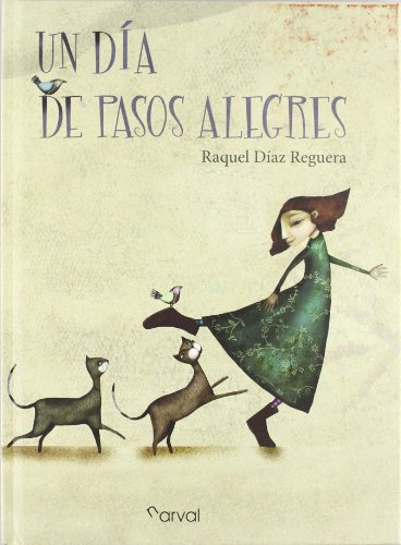 9788493938123: Un dia de pasos alegres / A happy steps day (Spanish Edition)