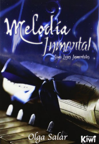 9788493940355: Melodía Inmortal (Volume 1) (Spanish Edition)