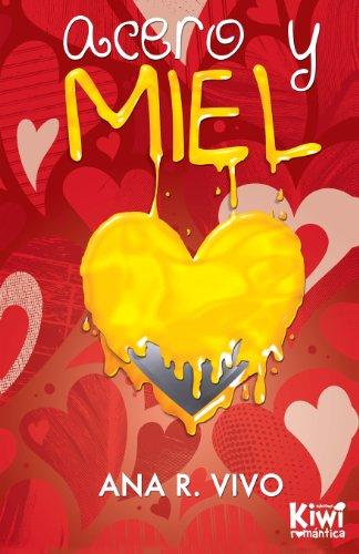 9788493940386: Acero y Miel (Spanish Edition)