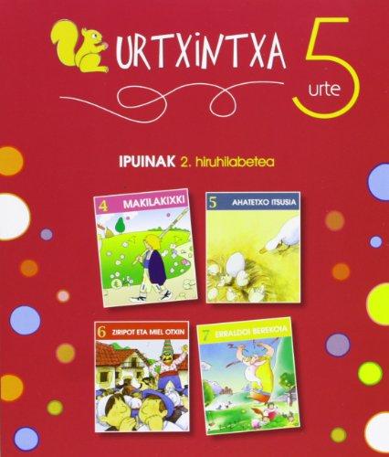 9788493941826: Urtxintxa 5 urte. 2. hiruhilabeteko ipuinak (4-7) (Urxtintxa)