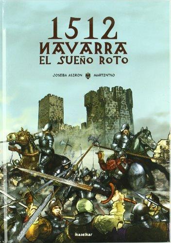1512 Navarra. El sueño roto (Hardback)