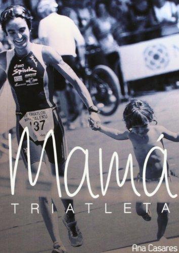 9788493942434: Mama triatleta