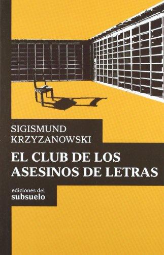 9788493942649: El club de los asesinos de letras
