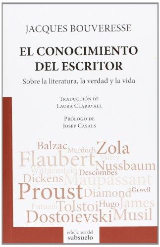 9788493942687: El Conocimiento Del Escritor