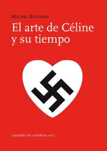 9788493943769: ARTE DE CELINE Y SU TIEMPO, EL
